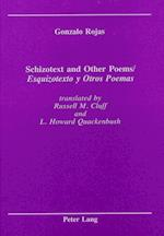 Schizotext and Other Poems / Esquizotexto y Otros Poemas