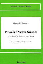 Preventing Nuclear Genocide (American University Studies, nr. 50)