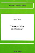 The Open Mind and Sociology (American University Studies, nr. 59)