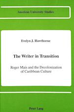 The Writer in Transition (American University Studies, nr. 20)