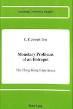 Monetary Problems of an Entrepot (American University Studies, nr. 5)