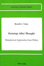 Footsteps After Thought (American University Studies, nr. 79)