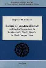 Historia de Un Malentendido (University of Texas Studies in Contemporary Spanish American, nr. 5)