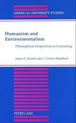 Humanism and Environmentalism (American University Studies, nr. 24)