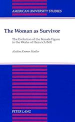 The Woman as Survivor (American University Studies, nr. 85)