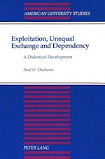 Exploitation, Unequal Exchange and Dependency (American University Studies, nr. 88)