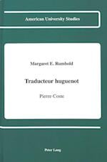 Traducteur Huguenot (Southern Voices from the Past, nr. 140)