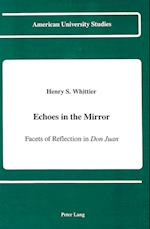 Echoes in the Mirror (American University Studies Series IV English Language and)
