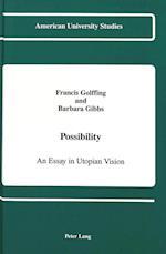 Possibility (American University Studies, nr. 109)