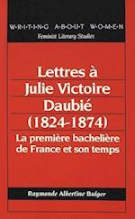 Lettres a Julie Victoire Daubie (1824-1874) (American University Studies, nr. 2)