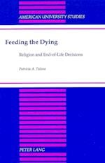 Feeding the Dying (Scholars' Facsimiles & Reprints, nr. 114)
