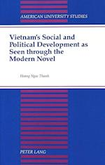 Vietnam's Social and Political Development as Seen Through the Modern Novel (American University Studies, nr. 114)