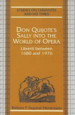 Don Quijote's Sally Into the World of Opera (Studies on Cervantes and His Times, nr. 2)