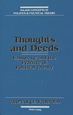 Thoughts and Deeds (American University Studies Series XI Anthropology and Soc, nr. 2)