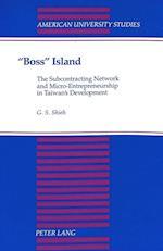 -Boss- Island (American University Studies, nr. 60)