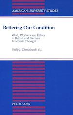 Bettering Our Condition (American University Studies, nr. 137)