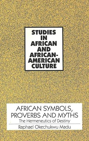 African Symbols, Proverbs and Myths