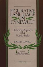 Figurative Language in Cynewulf (Studies in Old Germanic Languages and Literature, nr. 3)