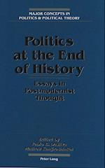 Politics at the End of History (MAJOR CONCEPTS IN POLITICS AND POLITICAL THEORY, nr. 3)