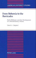 From Bohemia to the Barricades (American University Studies, nr. 21)
