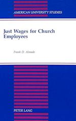 Just Wages for Church Employees (American University Studies, nr. 153)