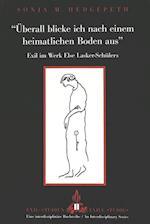 -Ueberall Blicke Ich Nach Einem Heimatlichen Boden Aus- (Exilstudien/ Exile Studies)