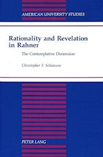 Rationality and Revelation in Rahner (AMERICAN UNIVERSITY STUDIES SERIES VII, THEOLOGY AND RELIGION)