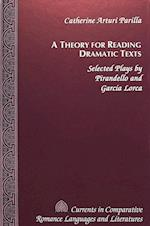 A Theory for Reading Dramatic Texts (American University Studies, nr. 24)