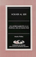 Volver Al Ser (American University Studies Series XI Anthropology and Soc, nr. 5)