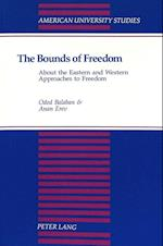 The Bounds of Freedom (American University Studies, nr. 165)