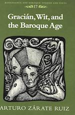 Gracian, Wit, and the Baroque Age (Exile Studies, nr. 17)