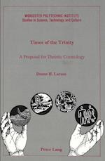 Times of the Trinity (Wor(l)ds of change, Latin American and Iberian Literature, nr. 17)