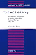 The Post-Colonial Society (American University Studies, nr. 14)