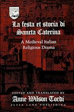 La Festa Et Storia Di Sancta Caterina (STUDIES IN MODERN GERMAN LITERATURE, nr. 25)