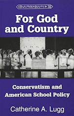 For God and Country (American University Studies, nr. 32)