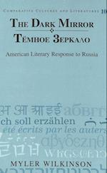 The Dark Mirror/Tjomnoje Zerkalo (COMPARATIVE CULTURES AND LITERATURES, nr. 10)