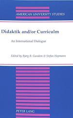 Didaktik and/or Curriculum (American University Studies Series 14 Education, nr. 41)