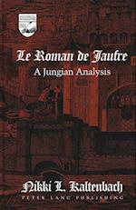 -Le Roman de Jaufre- (Studies in the Humanities, nr. 30)