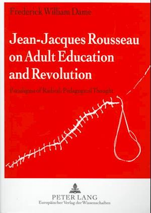 Jean-Jacques Rousseau on Adult Education and Revolution