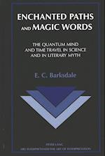 Enchanted Paths and Magic Words (ARS INTERPRETANDI, nr. 8)