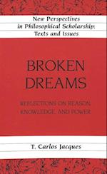 Broken Dreams (New Perspectives in Philosophical Scholarship, nr. 11)