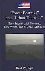 """""""Forest Beatniks"""" and """"Urban Thoreaus"""""""