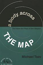 A Body Across the Map (ARTISTS AND ISSUES IN THE THEATRE, nr. 11)