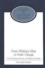 From Piltdown Man to Point Omega (WRITING ABOUT WOMEN, nr. 18)