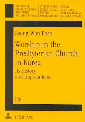 Worship in the Presbyterian Church in Korea