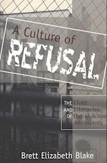 A Culture of Refusal (CURRENTS IN COMPARATIVE ROMANCE LANGUAGES AND LITERATURES, nr. 15)