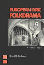 European Lyric Folkdrama (CURRENTS IN COMPARATIVE ROMANCE LANGUAGES AND LITERATURES, nr. 30)