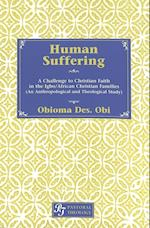 Human Suffering (STUDIES IN ITALIAN CULTURE LITERATURE IN HISTORY, nr. 2)