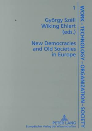 New Democracies and Old Societies in Europe