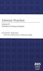 Literary Practice (Literary Practice, nr. 3)